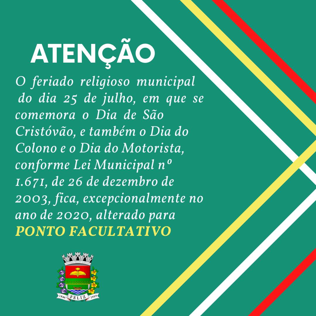 Atenção!! Sábado é ponto facultativo no município de Feliz