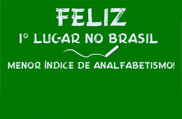 Feliz é o município mais alfabetizado do Brasil