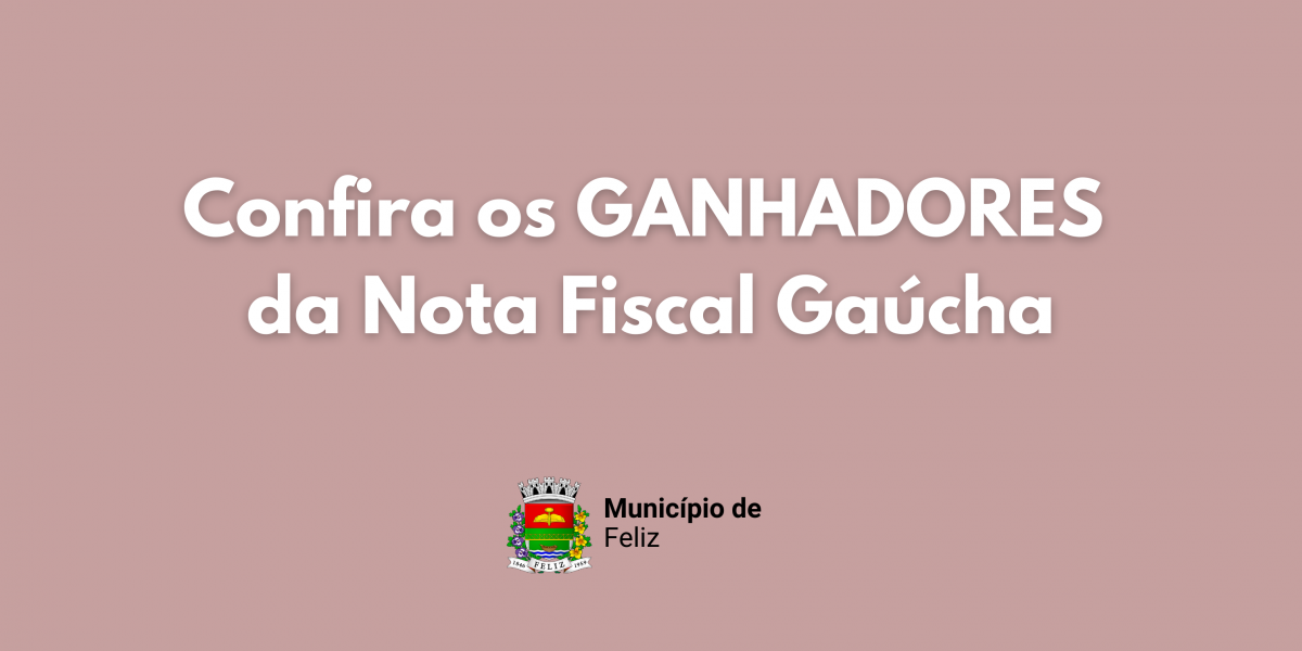 Ganhadores da Nota Fiscal Gaúcha de Março