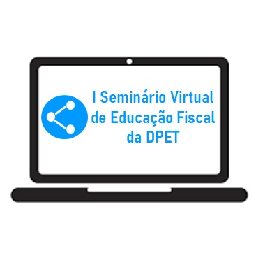 Município participa do I Seminário Virtual sobre Educação Fiscal da DPET