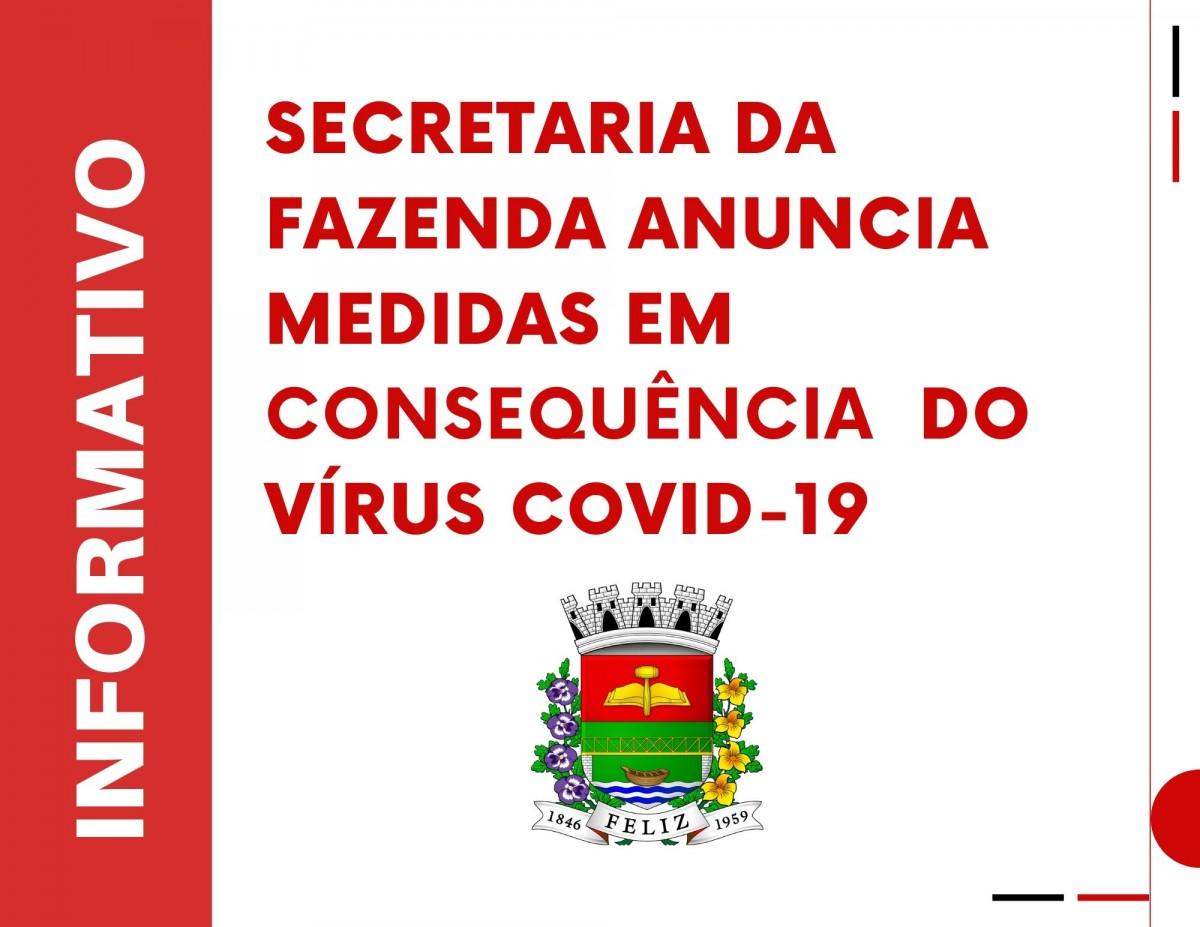 Secretaria da Fazenda anuncia medidas preventivas à proliferação do vírus Covid-19