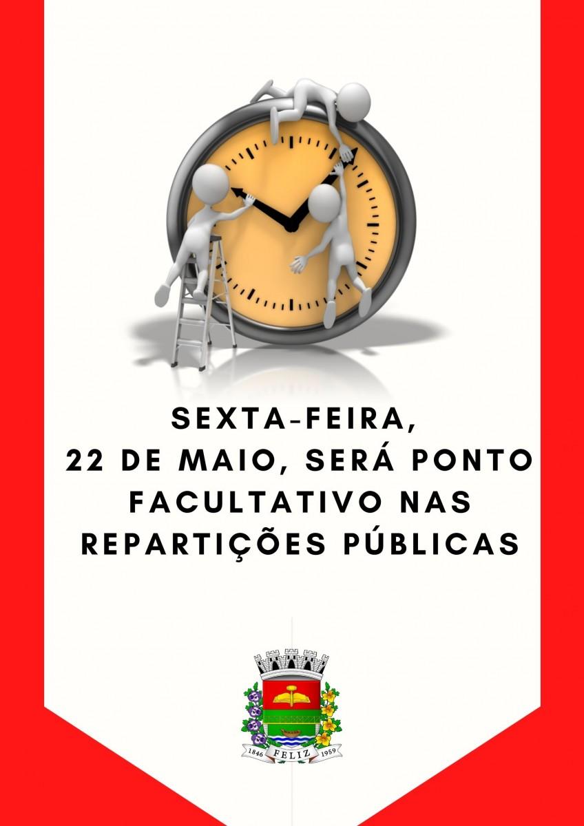 Sexta-feira, 22 de maio, será ponto facultativo nas repartições públicas