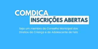 COMDICA ABRE INSCRIÇÕES PARA COMPOR CONSELHO