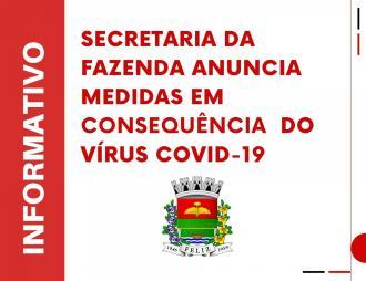 Secretaria da Fazenda anuncia medidas em consequência do vírus Covid-19